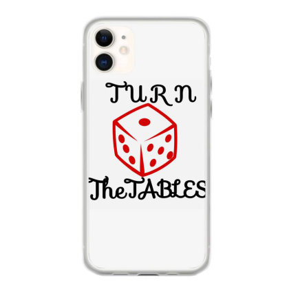 Turn The Tables Iphone 11 Case Designed By Thakurji