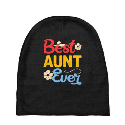 Best Aunt Ever Baby Beanies Designed By Badaudesign