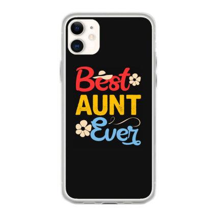 Best Aunt Ever Iphone 11 Case Designed By Badaudesign