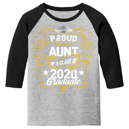 Proud Aunt Of A 2020 Graduate Youth 3/4 Sleeve Designed By Badaudesign