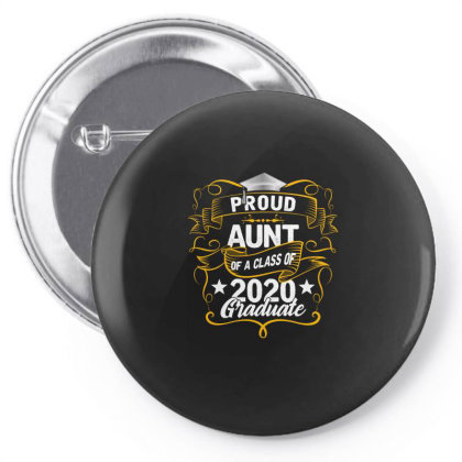 Proud Aunt Of A 2020 Graduate Pin-back Button Designed By Badaudesign