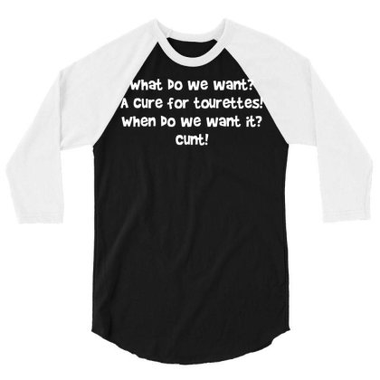 A Cure For Tourettes   Funny Adult Humour 3/4 Sleeve Shirt Designed By L4l4pow