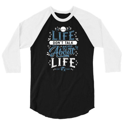 Life   Hitchhikers Quote   Typography Sci Fi   Don't Panic 3/4 Sleeve Shirt Designed By G3ry