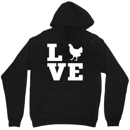 Love Chicken Unisex Hoodie Designed By G3ry