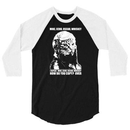 M.e.o.w. Mike Echo Oscar Whiskey 3/4 Sleeve Shirt Designed By G3ry