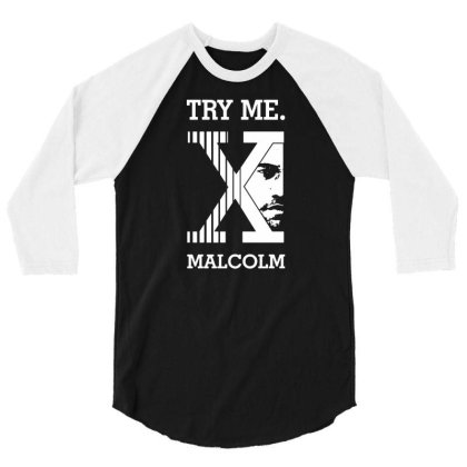 Malcolm X 3/4 Sleeve Shirt Designed By G3ry