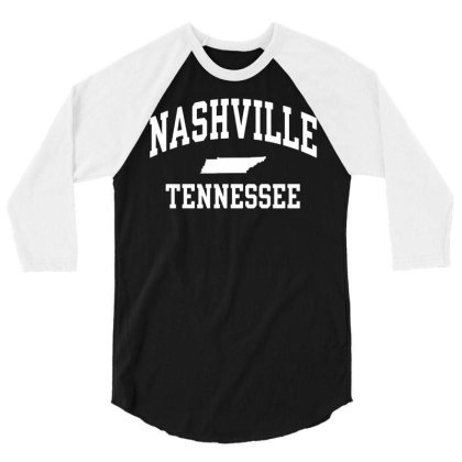 Nashville, Tn 3/4 Sleeve Shirt Designed By G3ry