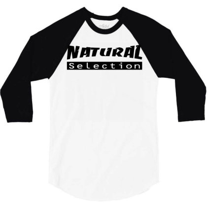 Natural Selection 3/4 Sleeve Shirt Designed By G3ry
