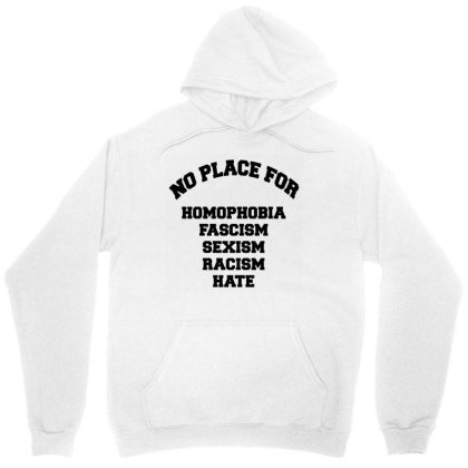 No Place For Unisex Hoodie Designed By G3ry