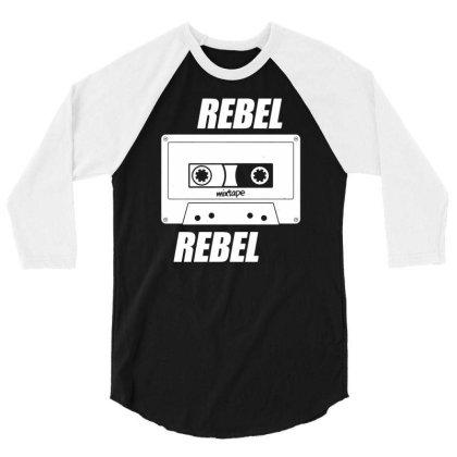 Rebel Rebel   Mixtape   Funny Retro Music 3/4 Sleeve Shirt Designed By G3ry