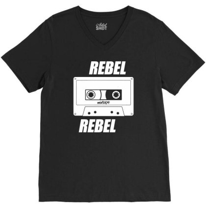 Rebel Rebel   Mixtape   Funny Retro Music V-neck Tee Designed By G3ry