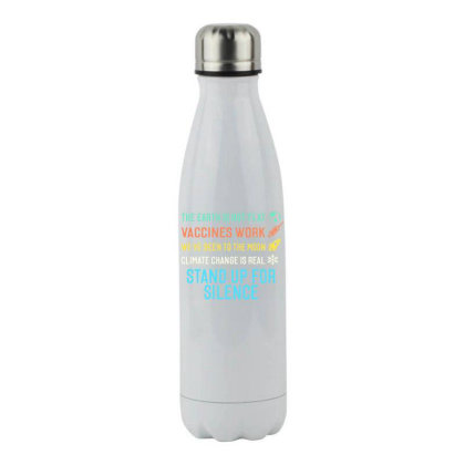 The Earth Is Not Flat Stand Up For Science Stainless Steel Water Bottle Designed By Star Store