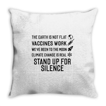 The Earth Is Not Flat Stand Up For Science Throw Pillow Designed By Star Store