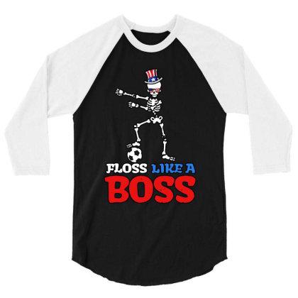 Skeleton Soccer Floss Dance 4th Of July 3/4 Sleeve Shirt Designed By Star Store