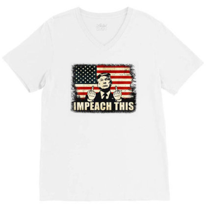 Republican Conservative Impeach This V-neck Tee Designed By Star Store