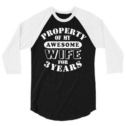 3rd Wedding Anniversary T Shirt Mens My Awesome Wife Funny Gift 3 Year 3/4 Sleeve Shirt Designed By G3ry