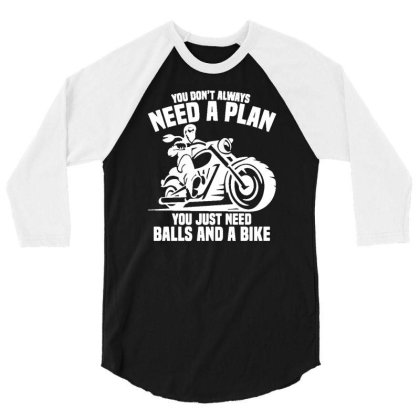 All You Need Is Motorbike Tshirt Funny Biker Harley Fathers T Shirt Da 3/4 Sleeve Shirt Designed By G3ry