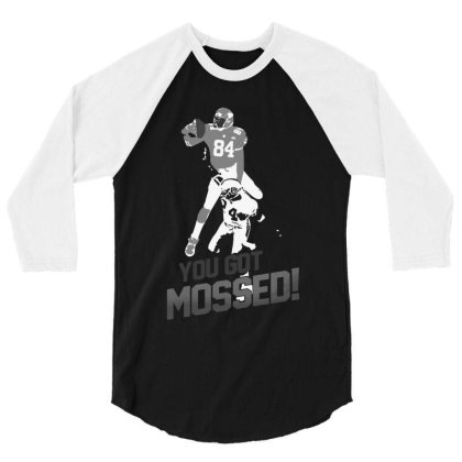 Pretty Randy Moss You Got Mossed 3/4 Sleeve Shirt Designed By Star Store
