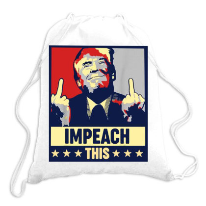 Impeach This Trump Drawstring Bags Designed By Star Store