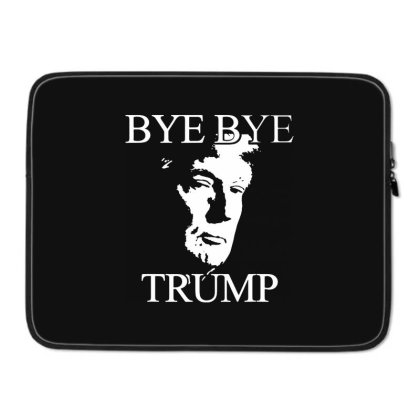Funny Bye Bye Trump Laptop Sleeve Designed By Star Store