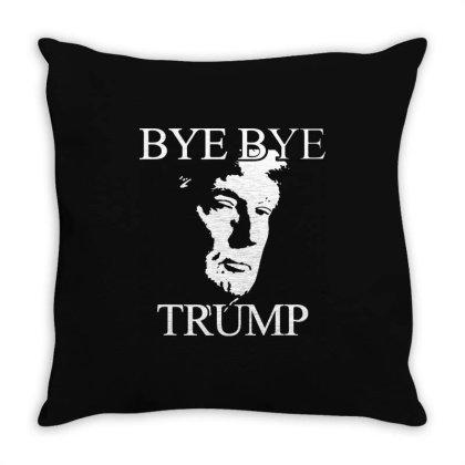 Funny Bye Bye Trump Throw Pillow Designed By Star Store