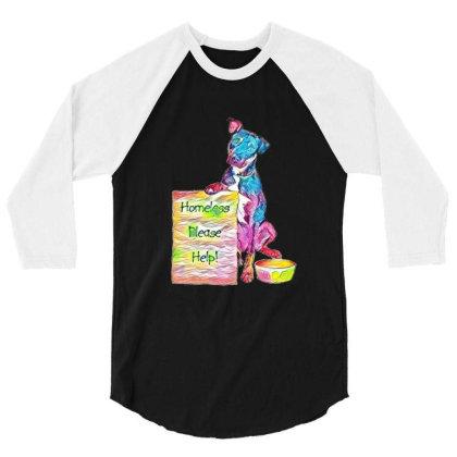 Homeless Rescue Dog Holding S 3/4 Sleeve Shirt Designed By Kemnabi