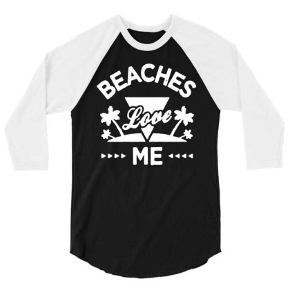 Awkward Styles Beaches Love Me T Shirt For Men Beach Shirts Funny 01 3/4 Sleeve Shirt Designed By G3ry