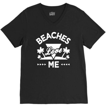 Awkward Styles Beaches Love Me T Shirt For Men Beach Shirts Funny 01 V-neck Tee Designed By G3ry