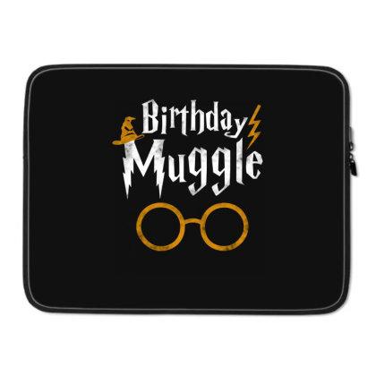 Birthday Muggle Laptop Sleeve Designed By Star Store