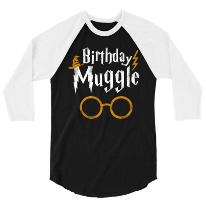Birthday Muggle 3/4 Sleeve Shirt Designed By Star Store