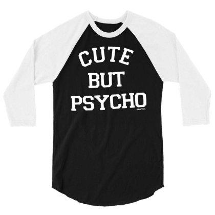 Cute But Psycho Funny T Shirt   Black   Size M   Gildan 3/4 Sleeve Shirt Designed By G3ry