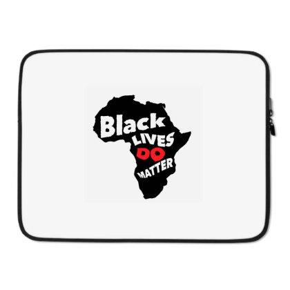 Black Lives Do Matter Laptop Sleeve Designed By Qudkin