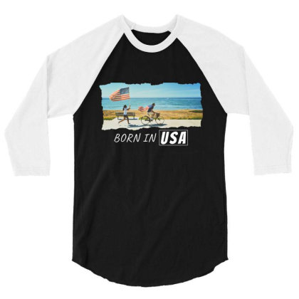 Born In Usa 3/4 Sleeve Shirt Designed By Sb T-shirts