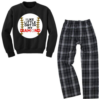 I Like Little Dirt On My Diamond Youth Sweatshirt Pajama Set Designed By Cloudystars