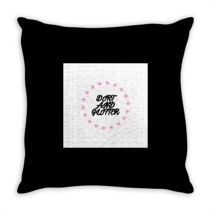 Dirt And Glitter Throw Pillow Designed By Servicesbyah