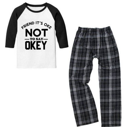 It Ok Not To Say Ok Youth 3/4 Sleeve Pajama Set Designed By Cloudystars