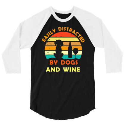 Easily Distracted By Dogs And Wine T Shirt Funny Men's Cotton Tee 3/4 Sleeve Shirt Designed By G3ry