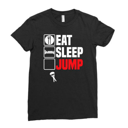 Eat Sleep Jump Repeat T Shirt Funny Sky Dive Parachute Son Dad Christm Ladies Fitted T-shirt Designed By G3ry