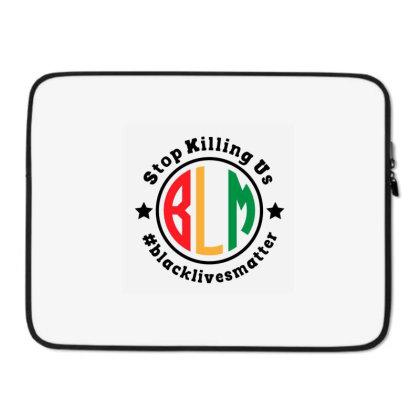 Black Lives Matter Stop Killing Us Laptop Sleeve Designed By Qudkin