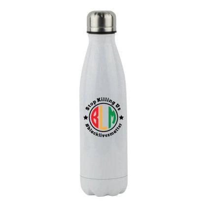 Black Lives Matter Stop Killing Us Stainless Steel Water Bottle Designed By Qudkin