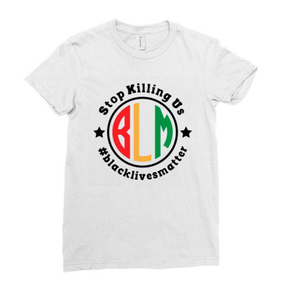 Black Lives Matter Stop Killing Us Ladies Fitted T-shirt Designed By Qudkin