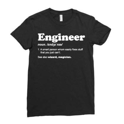 Engineer Dictionary T Shirt Funny Chemical Gas Electrical Son Dad Chri Ladies Fitted T-shirt Designed By G3ry