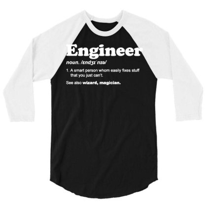 Engineer Dictionary T Shirt Funny Chemical Gas Electrical Son Dad Chri 3/4 Sleeve Shirt Designed By G3ry