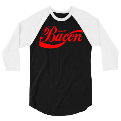Enjoy Bacon Mens T Shirt Cool Funny Design Gift Present Idea Dad New T 3/4 Sleeve Shirt Designed By G3ry