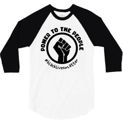 Power To The People 3/4 Sleeve Shirt Designed By Qudkin