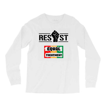 Resist Equal Treatment Long Sleeve Shirts Designed By Qudkin