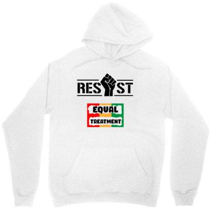 Resist Equal Treatment Unisex Hoodie Designed By Qudkin