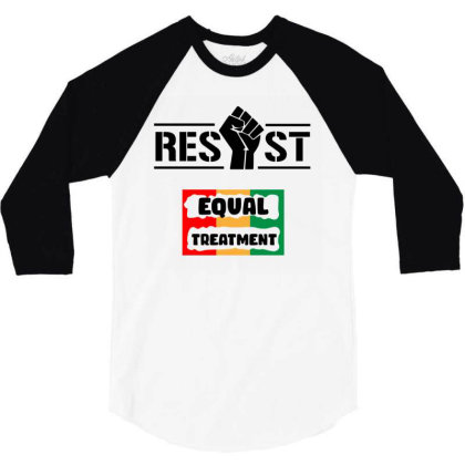 Resist Equal Treatment 3/4 Sleeve Shirt Designed By Qudkin