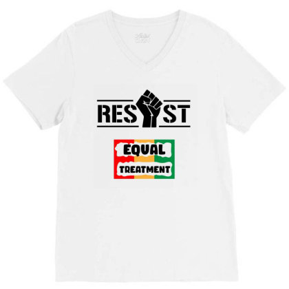 Resist Equal Treatment V-neck Tee Designed By Qudkin