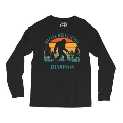 Funny Bigfoot Vintage Social Distancing Champion Long Sleeve T Shirt C Long Sleeve Shirts Designed By G3ry